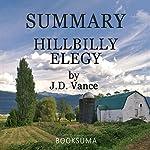 Summary of Hillbilly Elegy by J.D. Vance | BookSuma Publishing