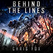 Behind the Lines: Ganog Wars, Book 1 | Chris Fox