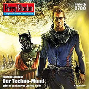 Der Techno-Mond (Perry Rhodan 2700) Audiobook