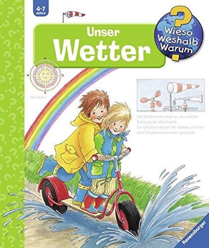 Unser Wetter (Wieso? Weshalb? Warum?, Band 10)