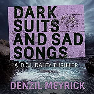 Dark Suits and Sad Songs Audiobook