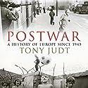 Postwar: A History of Europe Since 1945 Hörbuch von Tony Judt Gesprochen von: Ralph Cosham