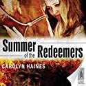 Summer of the Redeemers Audiobook by Carolyn Haines Narrated by Leslie Bellair