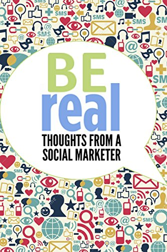 """""""BE Official""""  Thoughts for a Social Marketer"""
