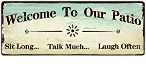Calien Welcome to Our Patio Metal Sign Rustic Yard Decor Use Indoor Outdoor Porch Sign 6 x 16 Inch