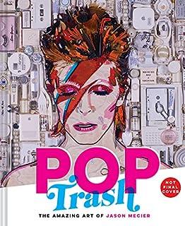 Book Cover: Pop Trash: The Amazing Art of Jason Mecier