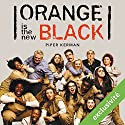 Orange is the new black | Livre audio Auteur(s) : Piper Kerman Narrateur(s) : Rachel Arditi