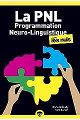 La programmation neuro linguistique poche pour les nuls, 2e édition Pocket Book