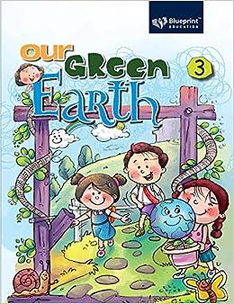 Our green earth 3 amazon suparna khattar blueprint education our green earth 3 amazon suparna khattar blueprint education books malvernweather Choice Image