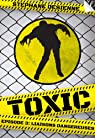 Toxic - Saison 1, tome 3 : Liaisons Dangereuses par Desienne