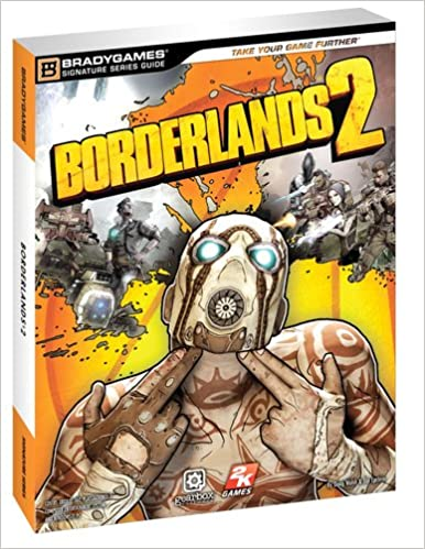 Borderlands 2 Signature Series Guide: Doug Walsh, BradyGames