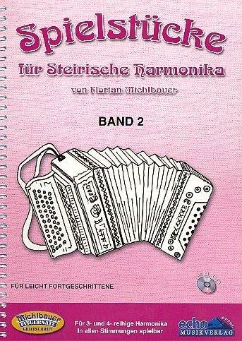 Spielstuecke Fuer Steirische Harmonika 2. Handharmonika Musiknoten Michlbauer Florian Michlbauer GmbH B0029KSDP8