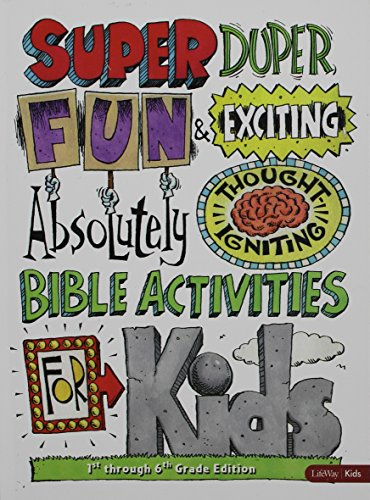 Super Duper Fun & Exciting Absolutely Thought Igniting Bible Activities for Kids - 1st–6th Grade