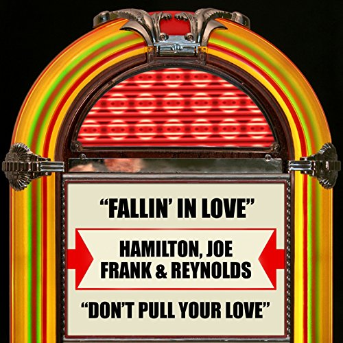 Fallin' In Love / Don't Pull Your (Dont Pull)