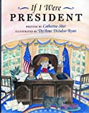 If I Were President, Catherine Stier, 0807535427