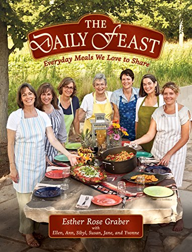The Daily Feast: Everyday Meals We Love to Share