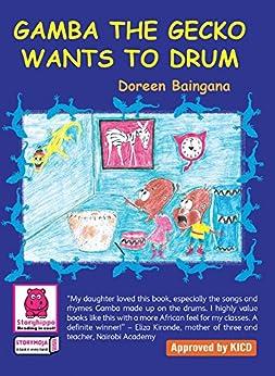 Gamba The Gecko Wants to Drum by [Baingana, Doreen]