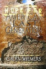 Hope For America's Last Generation