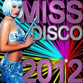 Amazon.com: Miss Disco 2012: Various Artists: MP3 Downloads