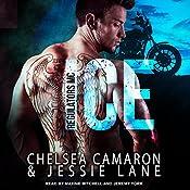 Ice: Regulators MC Series, Book 1 | Chelsea Camaron, Jessie Lane