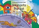 img - for Amaranta Porque (Spanish Edition) book / textbook / text book