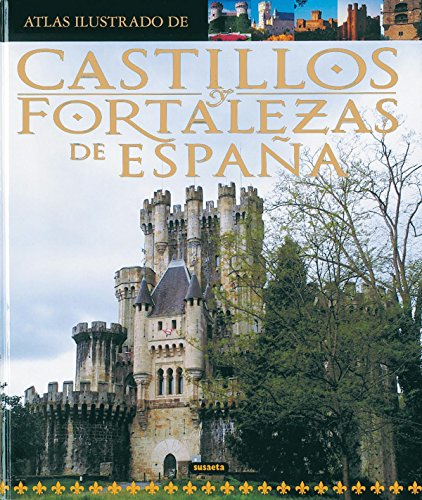 Castillos y fortalezas de España / Castles and fortresses of Spain