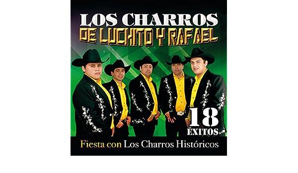 De Fiesta Con los Charros Históricos by Los charros de Luchito y Rafael on Amazon Music - Amazon.com