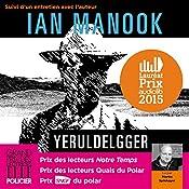 Yeruldelgger, suivi d'un entretien avec l'auteur (Commissaire Yeruldelgger) | Ian Manook