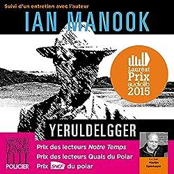 Yeruldelgger, suivi d'un entretien avec l'auteur (Commissaire Yeruldelgger)