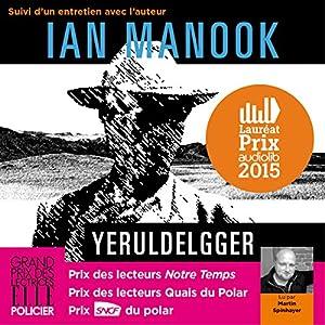 Yeruldelgger, suivi d'un entretien avec l'auteur | Livre audio