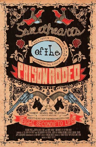 Sweethearts of the Prison Rodeo Poster Movie (27 x 40 Inches - 69cm x -