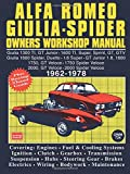 Alfa Romeo Giulia Spider Owners Workshop Manual 1962-1978: This Is A Do It Ourself Workshop Manual, It Was Written For The Owner Who Wishes To ... (Autobook Series of Workshop Manuals)