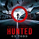 Hunted: The Voices, Book 2 Audiobook by G. X. Todd Narrated by To Be Announced