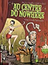 Au centre du Nowhere, Tome 2 : Double Fermentation par Cornette