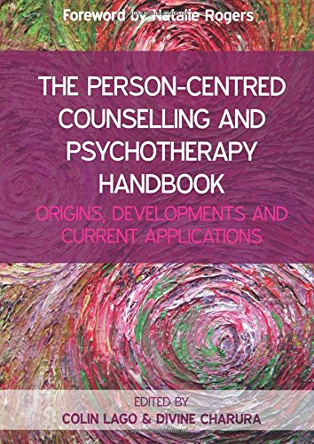 The Person Centred Counselling and Psychotherapy Handbook (UK Higher Education Humanities & Social Sciences Counselling)