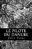 Le Pilote du Danube, Jules Verne, 1482396254