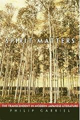 Spirit Matters: The Transcendent in Modern Japanese Literature Hardcover