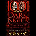 Hard as Steel: A Hard Ink/Raven Riders Crossover - 1001 Dark Nights Hörbuch von Laura Kaye Gesprochen von: Jack Dupont