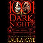 Hard as Steel: A Hard Ink/Raven Riders Crossover - 1001 Dark Nights Audiobook by Laura Kaye Narrated by Jack Dupont