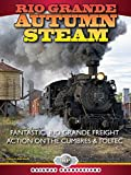 Rio Grande Autumn Steam