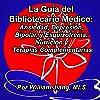 La guía del Bibliotecario Médico: Ansiedad, Depresión, Bipolar, y Esquizofrenia [Spanish Edition]