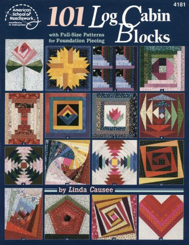 Book Quilt Log Cabin (101 Log Cabin Blocks with Full-size Patterns for Foundation Piecing)