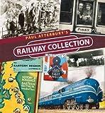 Paul Atterbury's Railway Collection
