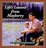 Life's Lessons from Mayberry, Len Oszustowicz and John Oszustowicz, 1565302508