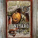 Deadlands: Boneyard | Seanan McGuire