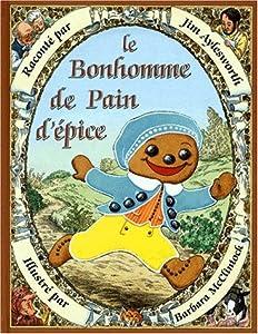 """Afficher """"Le bonhomme de pain d'épice"""""""