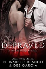 Depraved (St. Cecilia Slayings Book 3) Kindle Edition