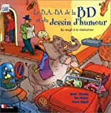 img - for Le B.A.-BA de la BD et du dessin d'humour : Du rough   la r alisation book / textbook / text book