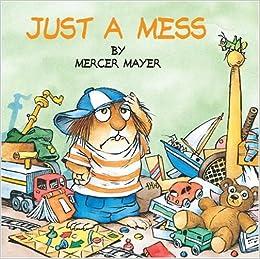Just a Mess (Little Critter) (Look-Look): Mercer Mayer