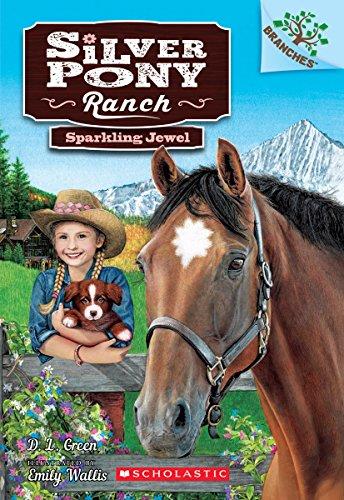 Sparkling Jewel A Branches Book (Silver Pony Ranch #1) [Green, D.L.] (Tapa Blanda)